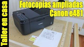 Como hacer fotocopias ampliadas canon E481