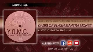 Oasis OF Flash Mantra Money (Alessio Patta Mashup) - FREE DL