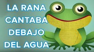 La rana cantaba debajo del agua. Canción del oso Traposo