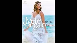 Seus planos- Ivete Sangalo Dvd acústico em Trancoso