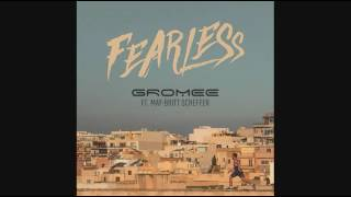 Gromee ft. May Brit - Fearless Lyrics