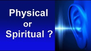 Are you hearing high pitched sounds: Physical or Spiritual?