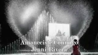 Amaneciste Conmigo ¶ Jenni Rivera (con letra)