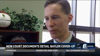 KCEN 2-3-17- New Court Documents Detail Baylor Cover-Up