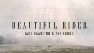 Jake Hamilton Beautiful Rider  - Thank You (Feat. Kim Walker)