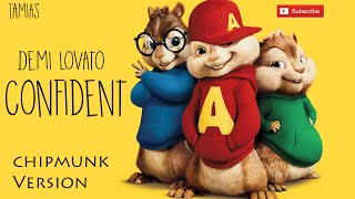 Demi Lovato - Confident (Chipmunks Version) HQ
