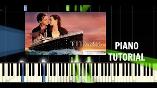 Céline Dion - My Heart Will Go On / Titanic Theme Song - Piano Tutorial / Cover - Synthesia