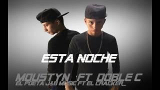 Esta Noche Moustyn  ft Doble C Remix