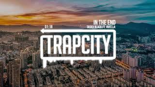 Taska Black - In The End (ft. Aviella)
