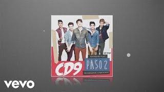CD9 - Ven, Dime Que No (Audio)