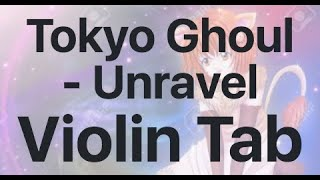 Learn Tokyo Ghoul - Unravel on Violin - How to Play Tutorial