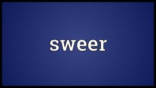Sweer Meaning