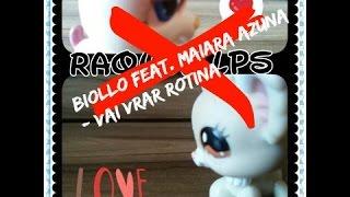 Vai Virar Rotina   Biollo feat  Maiara Azuna - MV LPS - teste de câmera