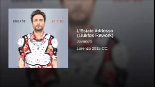 Jovanotti - L'Estate Addosso (Liukfox Extended Mix)