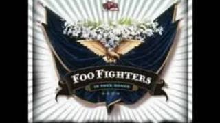 Foo Fighters - Friend Of A Friend