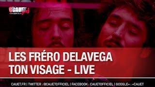 Fréro Delavega - Ton visage - Live - C'Cauet sur NRJ