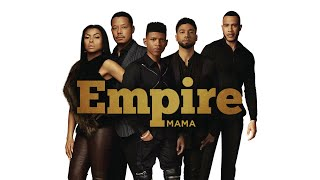 Empire Cast - Mama ft. Jussie Smollett