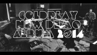 Coldplay New Demo Album 2014