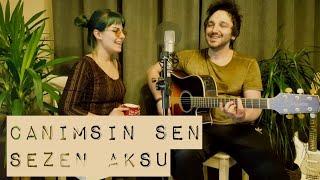 Gülşah & Eser ÇOBANOĞLU - Canımsın Sen / Sezen Aksu (akustik cover)