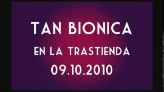 tan bionica en la trastienda - Pétalos - 09/10/10