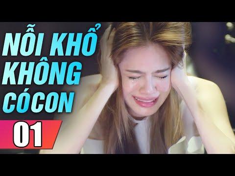 Nỗi Khổ Không Có Con Tập 1   Phim Tình Cảm Thái Lan Mới Hay Nhất Lồng Tiếng