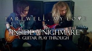 Farewell, My Love: Inside A Nightmare [GUITAR PLAYTHROUGH]