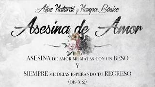 07 - Afaz Natural Y Nanpa Básico - Asesina de Amor (Video Lyric) (Un Romantico en el Ghetto 2017)