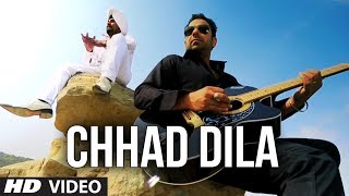 """Chhad Dila"" Lehmber Hussainpuri Full Video Song 