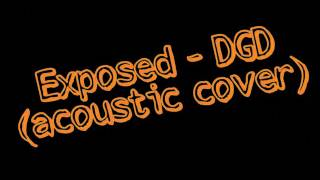 Exposed - Dance Gavin Dance (acoustic cover)