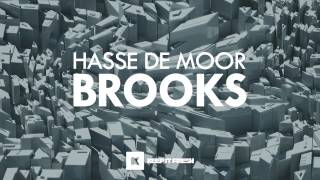 Hasse de Moor - Brooks (Preview) [Release 04-12-2013 on Keep It Fresh Music]