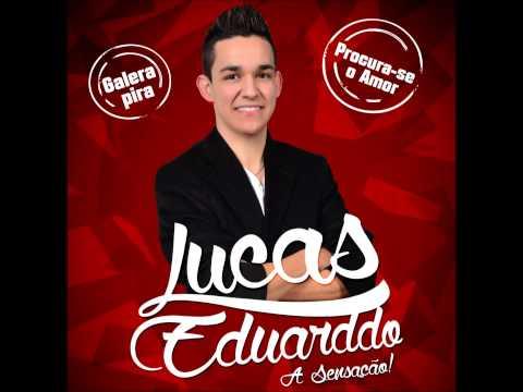 Procura Se O Amor de Lucas Eduarddo Letra y Video