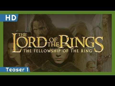 The Lord of the Rings: The Fellowship of the Ring (2001) Teaser 1