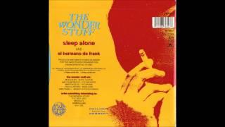 Wonder Stuff  - El Hermano de Frank