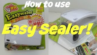 How to use Handy Easy Sealer / Hiro Japan/ イージーシーラー
