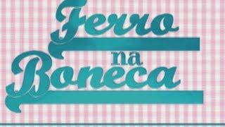 FERRO NA BONECA #2 - Teaser