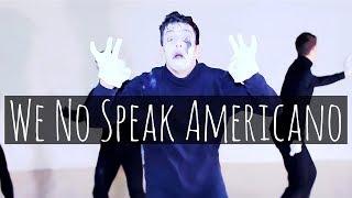We No Speak Americano - @yolandabecool & @DCUPmusic | Dance Video