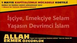İşçiye, Emekçiye Selam, Yaşasın Devrimci İslam - 1 Mayıs Kapitalizmle Mücadele Korteji