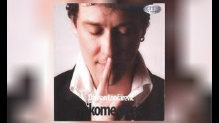 Dzenan Loncarevic - Nikome ni rec - (Audio 2007) HD