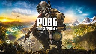 PUBG THEME SONG | DUBSTEP REMIX
