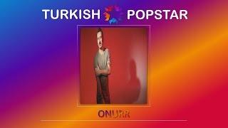 Onurr - Aşıklar Ölmez (#7/SF1 - Turkish Popstar 12)
