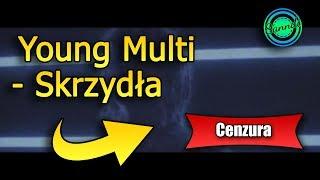 Young Multi -  Skrzydła (wersja bez brzydkich słów) | Sanndi