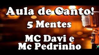 Karaokê 5 mentes - MC Davi e Mc Pedrinho