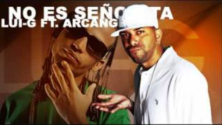 Arcangel Feat  Lui-G- No Es Señorita Descarga gratis