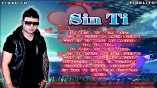 Sin Ti   Farruko Con Letra ReggaeTon RomanTico