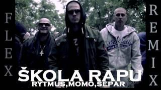 Rytmus feat. Momo, Separ - Škola rapu (Flex RMX)
