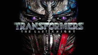 31. Did You Forget Who I Am | Transformers The Last Knight Soundtrack | Steve Jablonsky