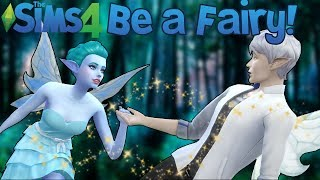 The Sims 4: Fairies in Sims 4! (Mod Showcase)