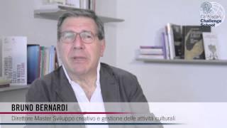 Bruno Bernardi - Direttore Master in Sviluppo creativo e gestione delle attività culturali