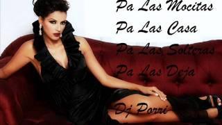 ( Rumba ) Pa Las Mocitas Pa Las Casa Pa Las Solteras y Pa Las Deja Grupo Sonsonete - Dj Porri