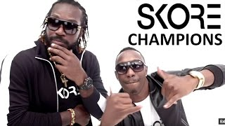 "SKORE Champion Song - Dwayne ""DJ"" Bravo ft. Chris Gayle - Champion Song (FULL)"